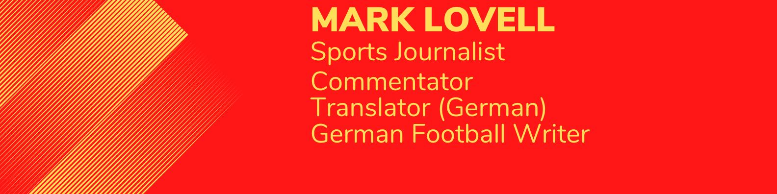 Mark Lovell - UEFA Accredited Journalist
